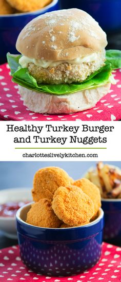 Healthy Homemade Turkey Nuggets & Turkey Burgers – Fun and easy to make and good for your little ones.