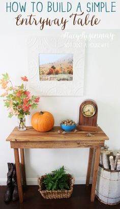 How To Build A Simple Entryway Table (I could do this and add a little metal to make it look industrial)