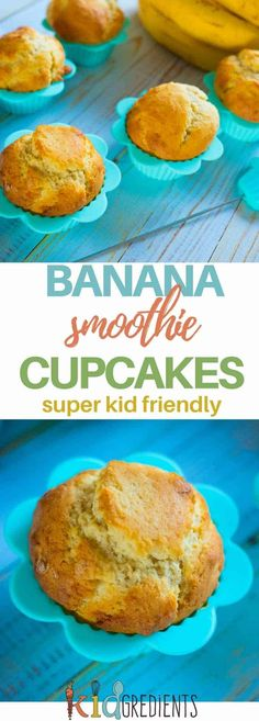 Banana smoothie cupcakes, perfect in the lunchbox with no added sugar! Kid friendly and freezer friendly to boot! #kidgredients #kidsfood #cupcakes #banana #recipe