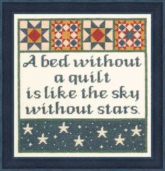 The Posy Collection Without a Quilt - Cross Stitch Kit. A bed without a quilt is like the sky without stars. Quilting Room, Quilting Tips, Quilting Tutorials, Quilting Projects, Sewing Projects, Sewing Humor, Quilting Quotes, Sewing Quotes, Quilt Labels