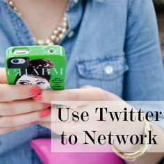 How to use Twitter to network