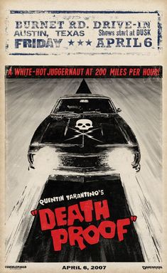 "MP150. ""Death Proof / Grindhouse"" American Movie Poster by Troublemaker Studios (Quentin Tarantino 2007) / #Movieposter"
