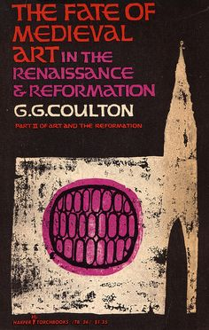 The Fate of Medieval Art by G.G. Coulton, cover by Ellen Raskin (1958)
