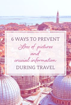 6 Ways to prevent Loss of Pictures and Crucial Information while Traveling - Precisely Me I Want To Travel, Us Travel, Family Travel, High Definition Pictures, Train Tickets, Hotel Reservations, Travel Ideas, How To Start A Blog, Travel Destinations