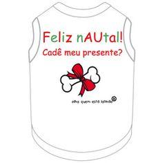 T- shirt Nautal - visite nossa loja virtual luxusdog.bpg.com.br - entregamos para todo  Brasil!