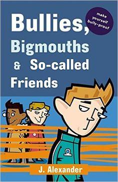 Bullies, Bigmouths and So-called Friends: Blue Edition (Safari Summer): Amazon.co.uk: Jenny Alexander: 9780340875650: Books