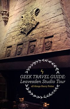 A Geek Travel Guide For the Ultimate Harry Potter Experience: Leavesden Studio Tour in England!