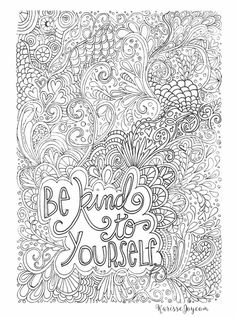 Be kind to yourself coloring page.