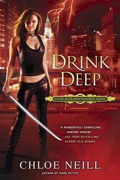 Drink Deep (Chicagoland Vampires #5) by Chloe Neill