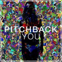 You (Original Mix) by Pitchback on SoundCloud
