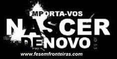 Nascer.. www.fesemfronteiras.com