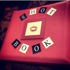 Your 21st calls for a shot book fit for a Plastic. TSM.