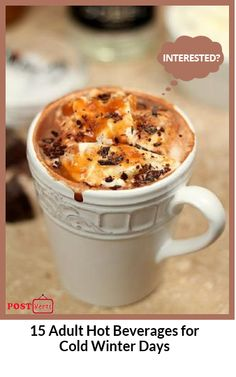 15 Adult Hot Beverages for Cold Winter Days.We still have these cold winter days and nights. But the winter also has bright sides: warm and soft clothes, hats, gloves, scarfs, fireplaces, snow, skiing, watching movies while laying in the bed covered with soft blanket … So beautiful! To make perfect these cold winter nights, we decided to prepare few hot beverages to warm us up. Check out at http://postverts.com/15-Adult-Hot-Beverages-for-Cold-Winter-Days_nydz02r