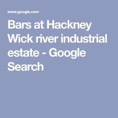 Bars at Hackney Wick river industrial estate - Google Search Aberystwyth, Portsmouth, Belfast, Newcastle, Edinburgh, Birmingham, Liverpool, Wicked, Tiles