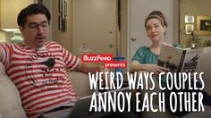 Weird Ways Couples Annoy Each Other http://dai.ly/x2n47i7/164357