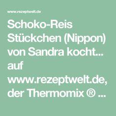 Schoko-Reis Stückchen (Nippon) von Sandra kocht... auf www.rezeptwelt.de, der Thermomix ® Community