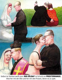 Karikatur von Manfred Deix: Zölibat schuld am Priestermangel | Selbst im Vatikan weiß man: DER ZÖLIBAT ist Schuld am PRIESTERMANGEL.Also her mit der Ehe und her mit den Frauen, bevor es zu spät.