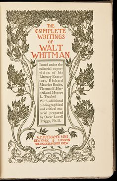The Complete Writings of Walt Whitman  New York, G.P. Putnam's Sons, 1902.