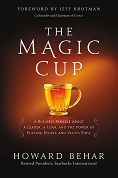 May/29 #Kindle US #eBook Daily #Deal The Magic Cup: A Business Parable About a Leader, a Team, and the Power of Putting People and Values First by Howard Behar #Teams #Management #Leadership #Business #Money #Personal #Success #Life #ebooks #book #books #deals #AD