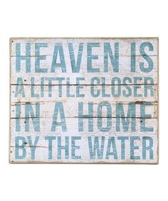 Life at the beach...Another great find on #zulily! 'A Home By The Water' Wall Art #zulilyfinds