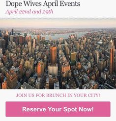 Have you rsvp'd? DW has launched community meet-ups in 7 cities: Ft. Lauderdale Orlando Atlanta Charlotte and the DMV. Our vision is to build a community of wives who will serve as a peer-to-peer sisterhood and mentorship. Through this platform women are able to create meaningful relationships and accountability which promotes the Dope Wives objectives for healthy women healthy relationships and healthy families. See our list of calendar events below:  April 22nd at 1pm - Ft. Lauderdale…