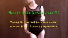 "How to make leotard "" leotard style #2""  video #20"