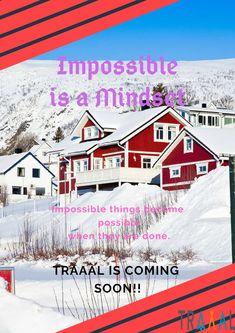 """""""Impossible is a Mindset. Impossible things become possible when they are done.""""  #Traaal is Coming Soon!!  #FollowUs and #StayTuned (^_^)  #travel #traveling #motivation #travelquotes #quotes #adventures #winter #snow #startups #business #travelphotography #vacation #adventures"""