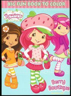Strawberry Shortcake Big Fun Book To Color Berry Boutique By Creative Edge 495