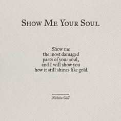 Show me your soul | Nikita Gill