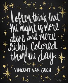van gogh. I wish I could see what he saw.