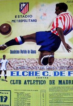 CARTEL LIGA - 1968 - ELCHE C.F./ATLETICO DE MADRID