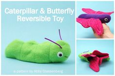 "Caterpillar and Butterfly Reversible Toy  PDF Sewing Pattern. $6.50 on Etsy. See that cute little green caterpillar? She has a secret! When you turn her inside out she transforms into a sparkly purple butterfly!    This clever softie is fun to make and fun to play with. And that ""Wow!"" moment when you first turn a her inside out and see the transformation is priceless!"