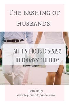 Relationships and Husbands: This articles discusses the culture of husband bashing, and explores the repercussions to those who join in.
