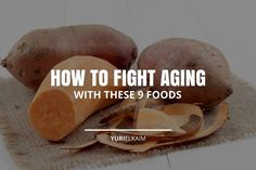 Forget the Botox, injections, and expensive anti-aging creams.You can look younger naturally (and with a lower price tag) by eating foods that fight aging.That's right – Mother Nature didn't leave us hanging when it comes to preventing fine lines and wri