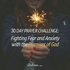 Prayer Challenge: Fighting Anxiety with God's Promises! iBelieve.com #prayer #faith