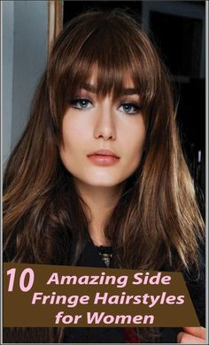 "10 Sexy Side Fringe Hairstyles For Long Hair - Fringe Up Your New Look	""Looking for some Sexy Side Fringe Hairstyles? Today I have something for you! Discover 10 Sexy Side Fringe Hairstyles For Long Hair. Find the best one."