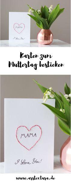 DIY Karte zum Muttertag besticken - DIY Geschenkidee & Bastelanleitung von Dörthe -  ars textura