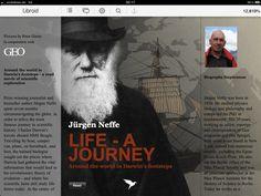 """Il giornalista e scrittore Jürgen Neffe ha trascorso 7 mesi circumnavigando il globo sulle tracce di Charles Darwin. Il reportage scientifico nato dall'esperienza del fisico e biologo Neffe ha dato origine al primo Libroid. E' infatti proprio durante la stesura di """"La vita - un viaggio"""" che Neffe ha avuto l'idea di creare un nuovo libro digitale.  Si legge sul sito ufficiale: il Libroid non è l'eBook, è la risposta digitale all'eredità di Gutenberg."""