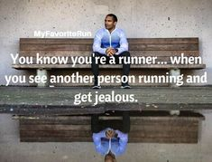 You know you're a runner. when you see another person running and get jealous. Running Humor, Running Quotes, Running Motivation, Running Training, Running Workouts, Health Motivation, Motivation Quotes, Run Like A Girl, Girls Be Like