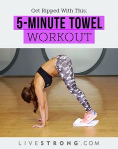 Get Ripped With This 5-Minute Towel Workout