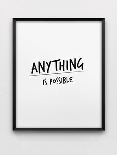 anything is possible print // motivational by spellandtell on Etsy