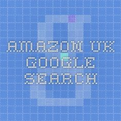 amazon uk - Google Search