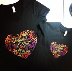 """Greatest Mom/Kid in the World"" Matching Tees. www.thatpicasso.com Custom requests: ajames@thatpicasso.com"