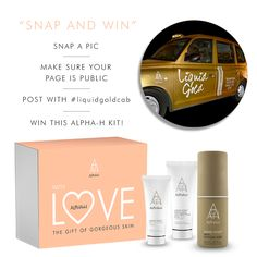 Snap & WIN! Attention London beauties, keep your peepers on the look out for a gold cab to win an Alpha-H 'with LOVE' kit. Head to Instagram or Twitter to post your snap xx