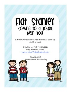 Flat Stanley is coming to a town near you! With this mini-unit you are set up with all the tools for a mailing project, kite project, reading respo...