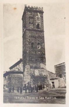 Torre mudéjar de San Martín, Teruel. Fotopostal de principios del siglo XX. Roman Empire, Big Ben, Past, How To Plan, Drawings, Building, Travel, Image, World