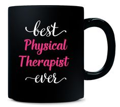 Best Physical Therapist Ever. Cool Gift - Mug * Check this awesome product by going to the link at the image.