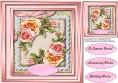 Beautiful Rosy glow roses on lace , by Ceredwyn Macrae A lovely card to make and give to anyone rosy glow roses on lace a lovely card has three greeting tags and a blank one ,