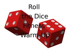 Super simple warm up activity!  Students simply roll two different dice to figure out their warm ups for the day.  36 different exercises on a sheet!  Pictures and descriptions in each box.My students dislike when I tell them what warm ups we are doing, so I created this...all the exercises I love and THEY are rolling dice to figure out what they are doing!Students can work in groups of 2-6...whatever works for your class.