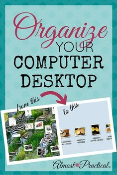 Organize your computer desktop, increase your productivity, and eliminate digital clutter in less than 5 minutes - this is how. #clutterelimination